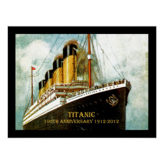 RMS Titanic 100th Anniversary Archival Poster