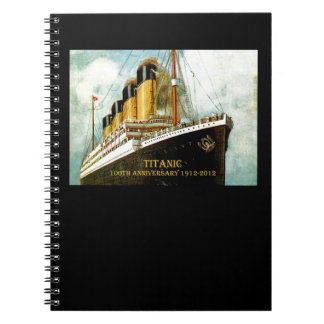 RMS Titanic 100th Anniversary Spiral Note Book