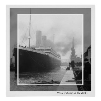 RMS Titanic before departure Poster
