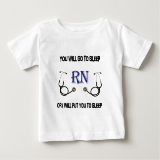 RN Go to Sleep Baby T-Shirt