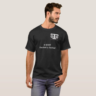 RNIT T-Shirt  - Practical is Tactical