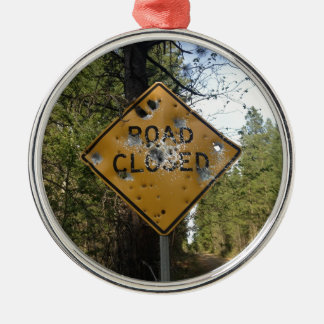 Road Closed Sign Metal Ornament