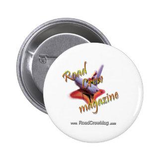 Road Crew Music Magazine Roadie Gear Pinback Button