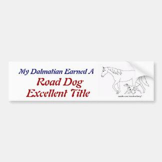 Road Dog Excellent Titled Dalmatian Bumper Sticker