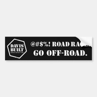 ROAD RAGE. (black) Bumper Sticker