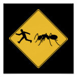 Road Sign- Giant Ant Poster