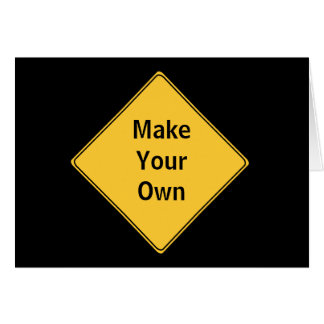 Road Sign- Make Your Own Greeting Card-Blank Card