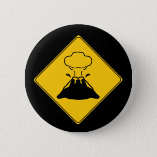 Road Sign- Volcano 2 Inch Round Button