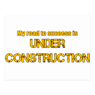 Road to Success is Under Construction Postcard
