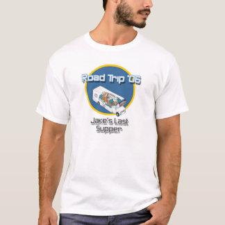 Road Trip '06: Jake's Last Supper T-Shirt