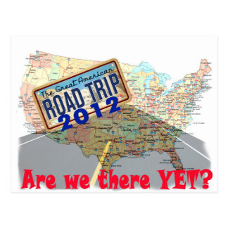 Road Trip 2012 - Are We There Yet? Postcard