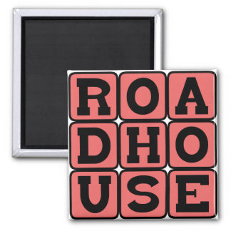 Roadhouse, County Road Club Magnet