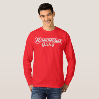 RoadHouse Gang Long Sleeve T-Shirt Revision 1