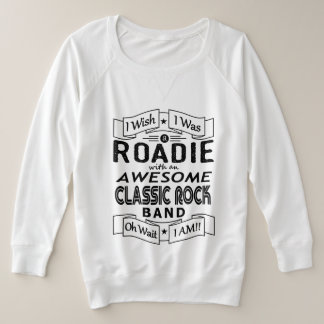 ROADIE awesome classic rock band (blk) Plus Size Sweatshirt