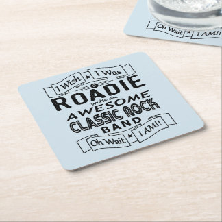 ROADIE awesome classic rock band (blk) Square Paper Coaster