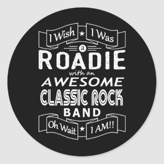 ROADIE awesome classic rock band (wht) Classic Round Sticker