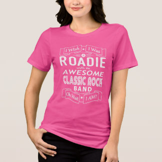 ROADIE awesome classic rock band (wht) T-Shirt