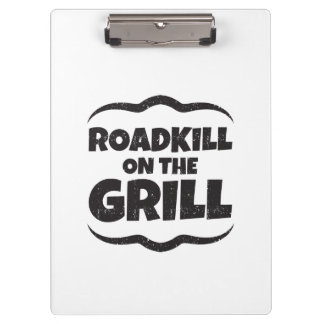 Roadkill on The Grill - BBQ Party Funny Clipboards