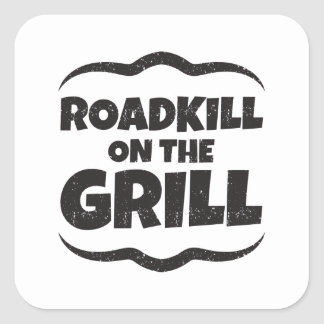Roadkill on The Grill - BBQ Party Funny Square Sticker