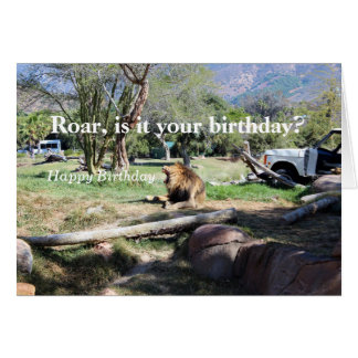 Roar - Is It Your Birthday? Happy Birthday Card