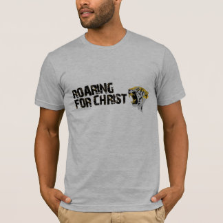 Roaring for Christ T-Shirt