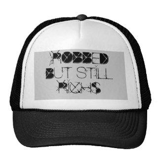 ):ROBBED BUT STILL RICH$ TRUCKER HAT