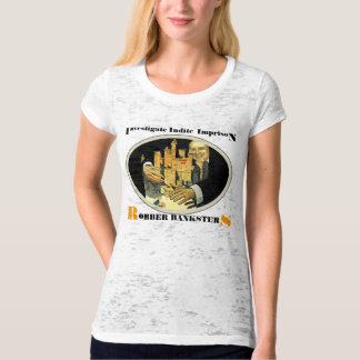 Robber Banksters T-shirt