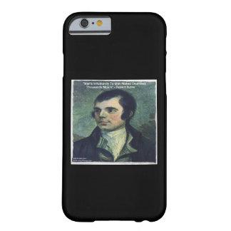 """Robert Burns """"Man's Inhumanity"""" iPhone 6 Case"""