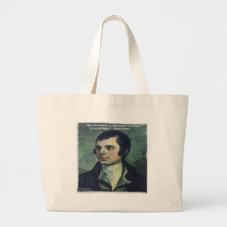 """Robert Burns """"Man's Inhumanity"""" Quote Gifts Large Tote Bag"""
