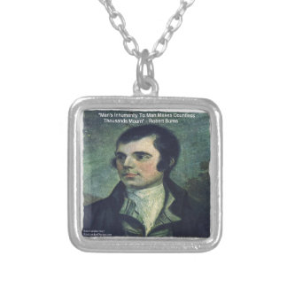 "Robert Burns ""Man's Inhumanity"" Quote Gifts Silver Plated Necklace"