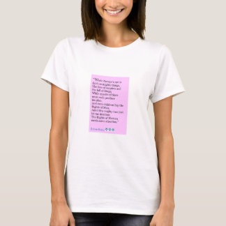 Robert Burns Quote, The Rights Of Women T-Shirt
