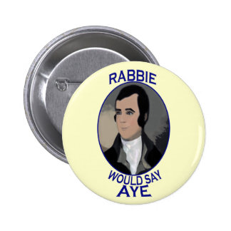 Robert Burns Scottish Independence Button Badge