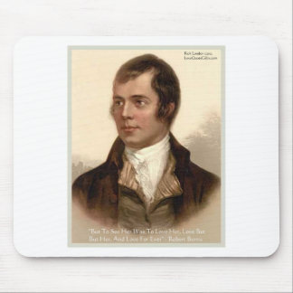 """Robert Burns """"To Know Her"""" Love Quote Gifts & Tees Mouse Pad"""