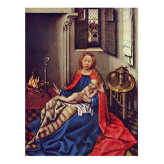 Robert Campin-Madonna and Child Before a Fireplace Postcard