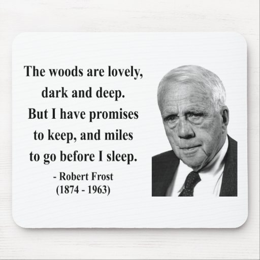 Robert Frost Quote 2b Mouse Pad