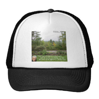 """Robert Frost Wisdom Quote """"Road Less Traveled"""" Trucker Hat"""