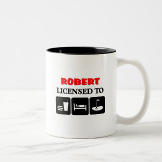 Robert licensed to eat sleep golf Two-Tone coffee mug