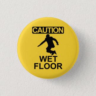 Robert Mugabe wet floor sign 1 Inch Round Button