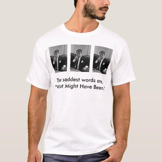 RobertKennedySeated, RobertKennedySeated, Rober... T-Shirt