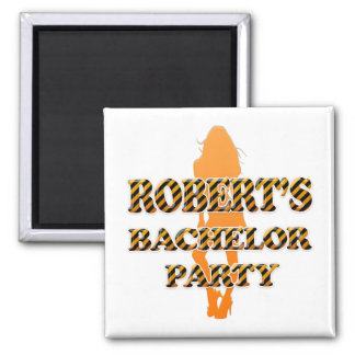 Robert's Bachelor Party Square Magnet