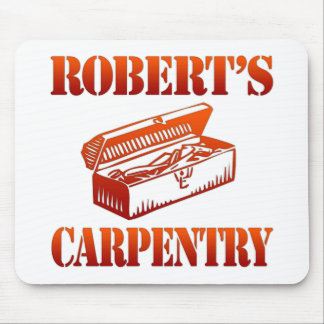 Robert's Carpentry Mouse Pad