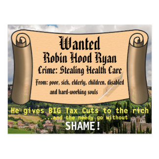 Robin Hood Ryan Anti GOP Health Care Plan Postcard