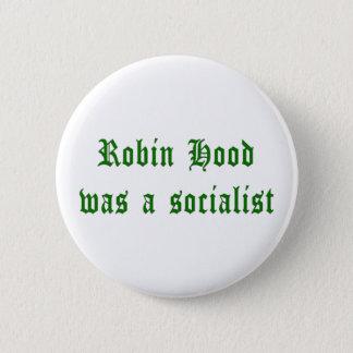 Robin Hood Was A Socialist 2 Inch Round Button