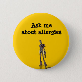 Robot Ask me about allergies 2 Inch Round Button