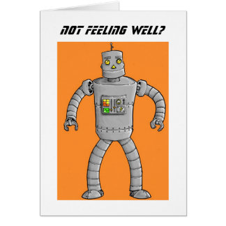 Robot Get Well Soon Card