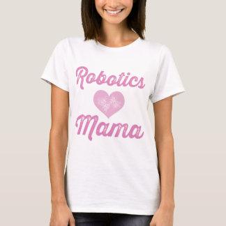 Robotics Mama T-Shirt