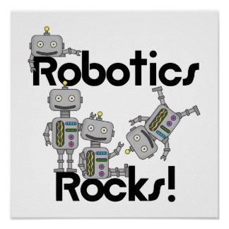 Robotics Rocks Poster