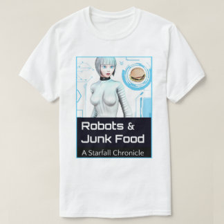 Robots & Junk Food T-Shirt