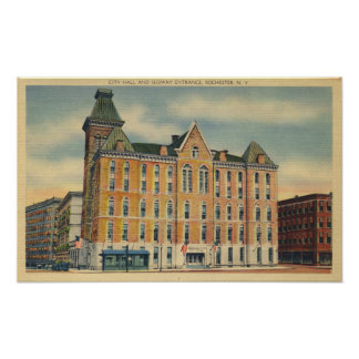 Rochester City Hall with Subway Entrance Poster