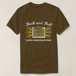 Rock and Roll: Loud and Electric. Distressed brown T-Shirt